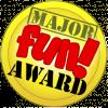 Major Fun! Award